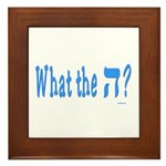Waht The Hey Funny Jewish Framed Tile