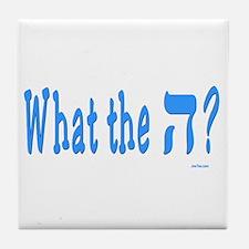 Waht The Hey Funny Jewish Tile Coaster