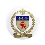 "MOREAU Family Crest 3.5"" Button"