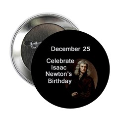 Celebrate Isaac Newton's Birthday Button