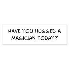 Hugged a Magician Bumper Bumper Sticker