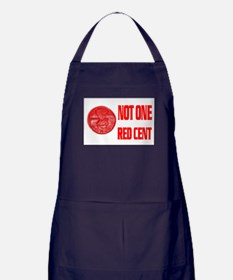 NOT ONE RED CENT Apron (dark)
