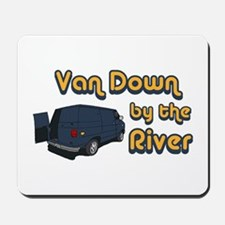 Van Down by the River Mousepad
