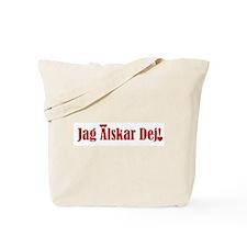 jag älskar dej Tote Bag