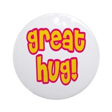 Great Hug Ornament (Round)