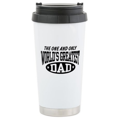 World's Greatest Dad Stainless Steel Travel Mug