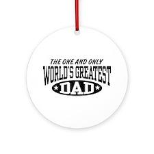 World's Greatest Dad Ornament (Round)