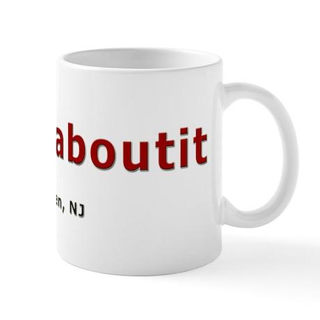 Fuggedaboutit Mug