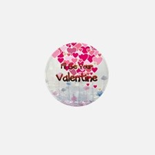 Your Valentine Mini Button