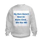 Mommy's Alarm Clock - Blue Kids Sweatshirt
