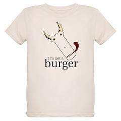 Not A Burger T-Shirt