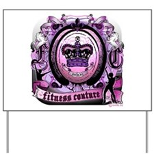 Fitness Couture Royal Cerise Yard Sign