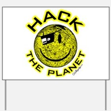 Hack the Planet Yard Sign