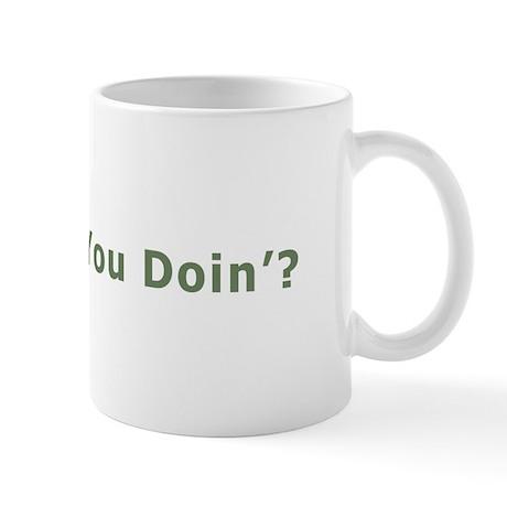 How you Doin' Mug