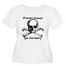 Pirates Always Get The Booty T-Shirt