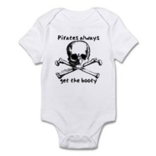 Pirates Always Get The Booty Infant Bodysuit