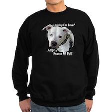 Looking For Love? Sweatshirt