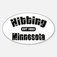 Hibbing Established 1893 Oval Decal