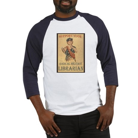 Support Your Radical Militant Librarian Baseball J