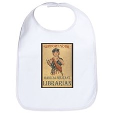 Support Your Radical Militant Librarian Bib