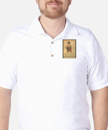 Support Your Radical Militant Librarian Golf Shirt