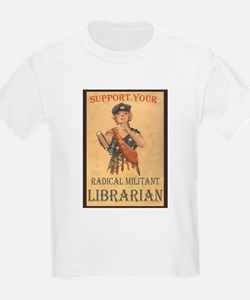 Support Your Radical Militant Librarian Kids T-Shi