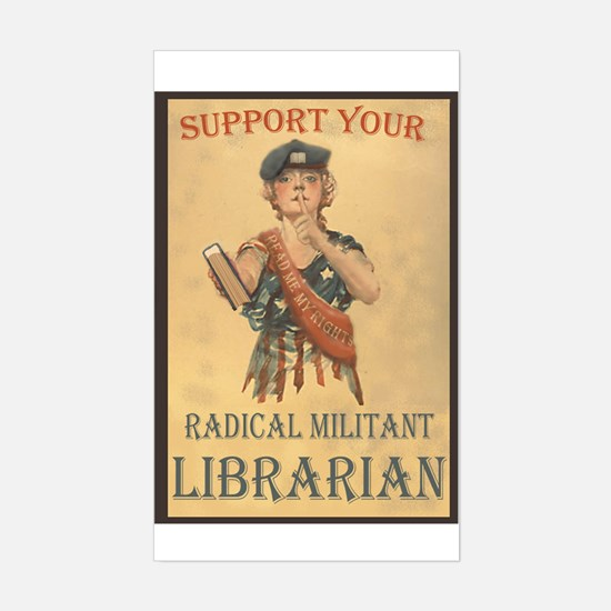 Support Your Radical Militant Librarian Decal