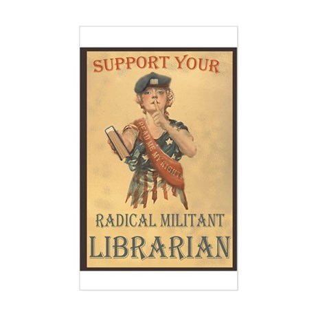 Support Your Radical Militant Librarian Sticker (R