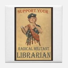 Support Your Radical Militant Librarian Tile Coast