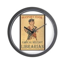Support Your Radical Militant Librarian Wall Clock