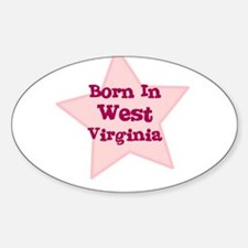 Born In West Virginia Oval Decal