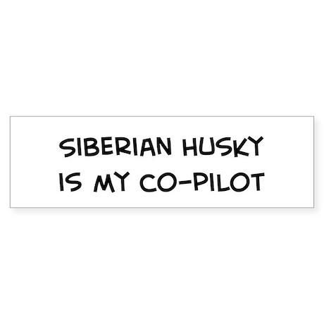 Co-pilot: Siberian Husky Bumper Sticker