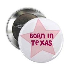 Born In Texas Button