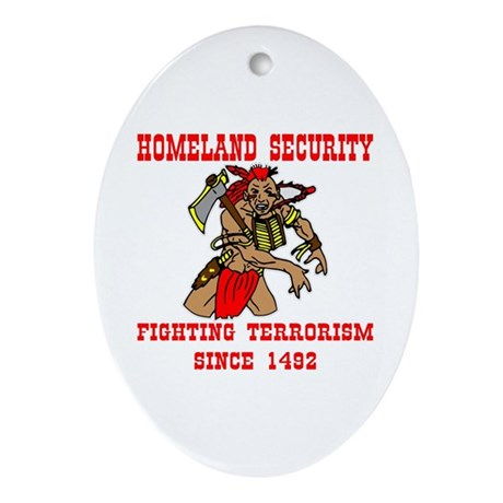 Fighting Terrorism Since 1492 Oval Ornament