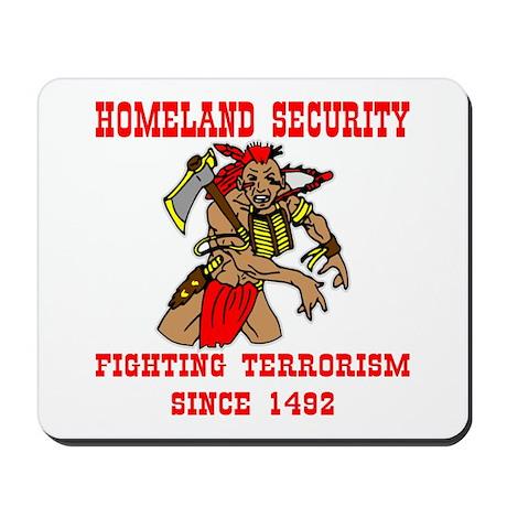 Fighting Terrorism Since 1492 Mousepad