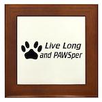 Live Long And Pawsper Framed Tile