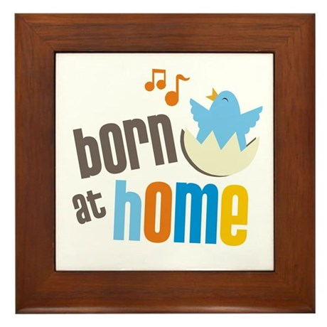 Born at Home Framed Tile