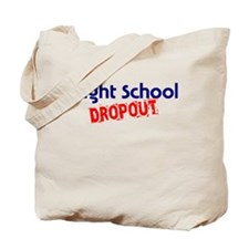 Night School Dropout Tote Bag