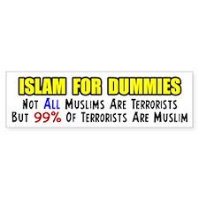 """Islam For Dummies!"" Bumper Car Sticker"