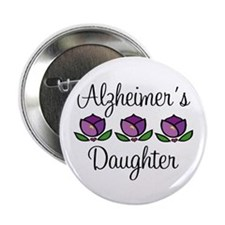 "Alzheimer's Daughter 2.25"" Button"