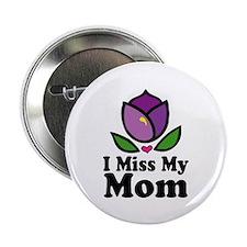 "Miss My Mom Alzheimer's 2.25"" Button (100 pack)"