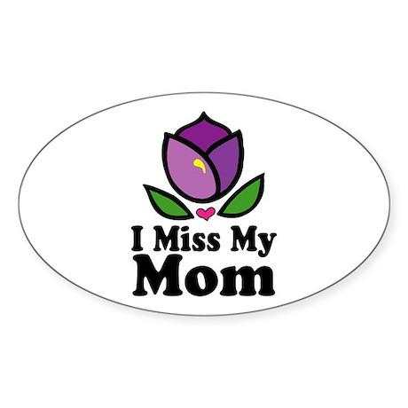 Miss My Mom Alzheimer's Oval Sticker
