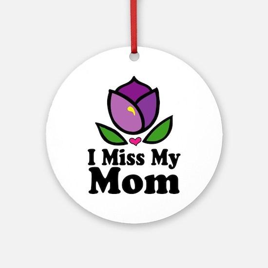 Miss My Mom Alzheimer's Ornament (Round)