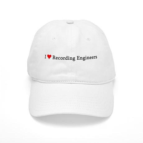 I Love Recording Engineers Cap