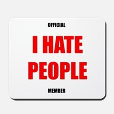 Official I HATE PEOPLE member mousepad