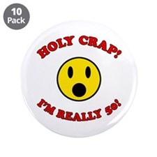 "Holy Crap 50th Birthday 3.5"" Button (10 pack)"