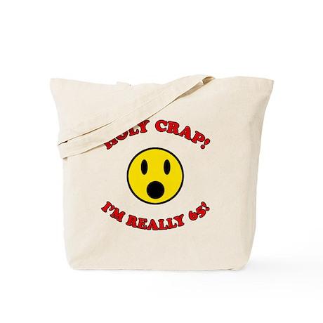 Holy Crap 65th Birthday Tote Bag