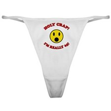 Holy Crap 65th Birthday Classic Thong
