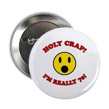 """Holy Crap 70th Birthday 2.25"""" Button"""