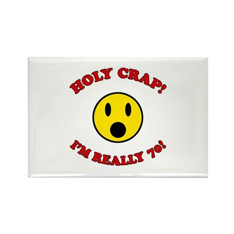 Holy Crap 70th Birthday Rectangle Magnet (100 pack